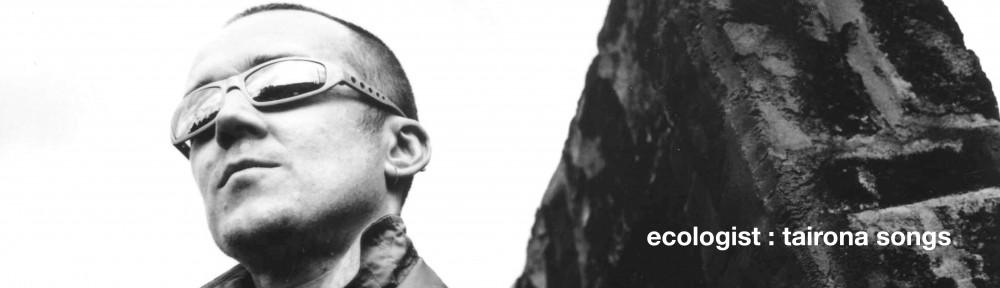 ecologist tairona songs