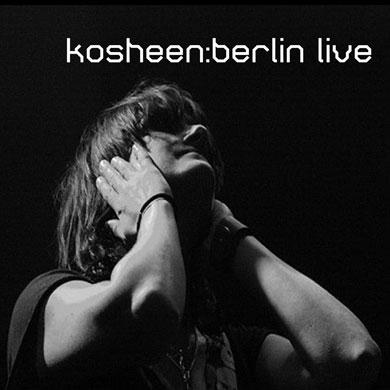 kosheen berlin-live-ep